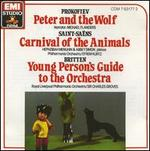 Prokofiev: Peter and the Wolf; Saint-Sa�ns: Carnival of the Animals; Britten: Young Person's Guide to the Orchestra