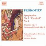 "Prokofiev: Symphonies No. 1 ""Classical"" and No. 2; Dreams, Op. 6; Autumnal"