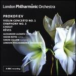 Prokofiev: Violin Concerto No. 1; Symphony No. 3; Chout; Rêves