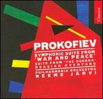 Prokofiev: War and Peace Suite; The Duenna Suite; Russian Overture