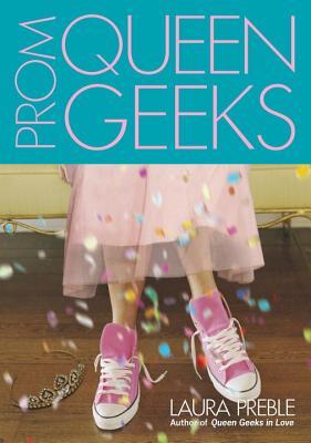 Prom Queen Geeks - Preble, Laura