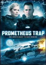 Prometheus Trap