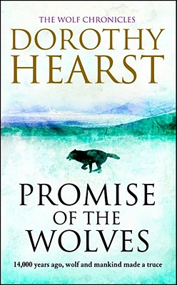 Promise of the Wolves - Hearst, Dorothy