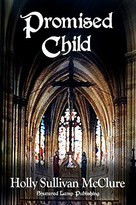 Promised Child - McClure, Holly Sullivan