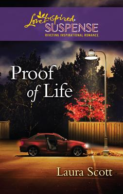 Proof of Life - Scott, Laura