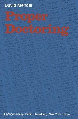 Proper Doctoring - Mendel, D