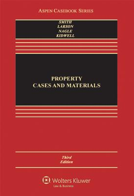 Property: Cases and Materials - Smith, James C