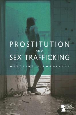 Prostitution and Sex Trafficking - Gerdes, Louise I (Editor)