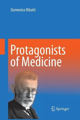 Protagonists of Medicine - Ribatti, Domenico