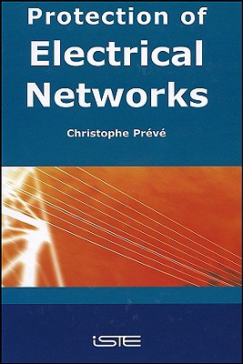 Protection of Electrical Networks - Preve, Christophe