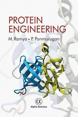 Protein Engineering - Ramya, M., and Ponmurugan, P.
