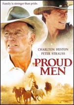 Proud Men - William A. Graham