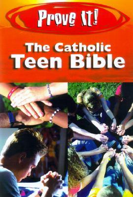 Prove It! the Catholic Teen Bible-Nab - Welborn, Amy, M.A.