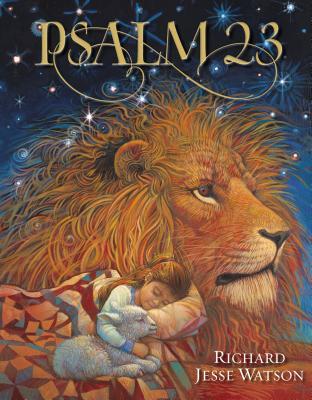 Psalm 23 - Warren, Rick, D.Min., and Watson, Richard Jesse (Illustrator)
