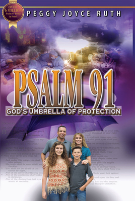 Psalm 91: God's Umbrella of Protection - Ruth, Peggy Joyce