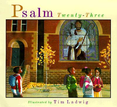 Psalm Twentythree - Ladwig, Tim