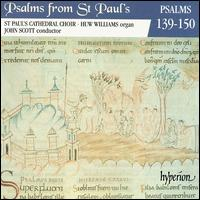 Psalms from St. Paul's, Vol. 12: Psalms 139-150 - Huw Williams (organ); St. Paul's Cathedral Choir, London (choir, chorus)