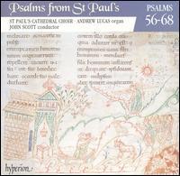 Psalms from St. Paul's, Vol. 5: Psalms 56-68 - Andrew Lucas (organ); St. Paul's Cathedral Choir, London (choir, chorus)