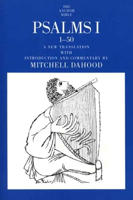 Psalms I 1-50 - Dahood, Mitchell