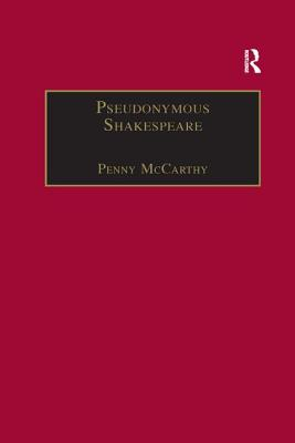 Pseudonymous Shakespeare: Rioting Language in the Sidney Circle - McCarthy, Penny