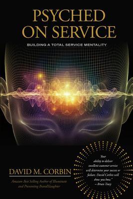 Psyched on Service - Corbin, David Mark