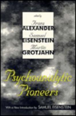 Psychoanalytic Pioneers - Alexander, Franz