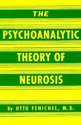 Psychoanalytic Theory Neuroscience - Fenichel, Otto, M.D.
