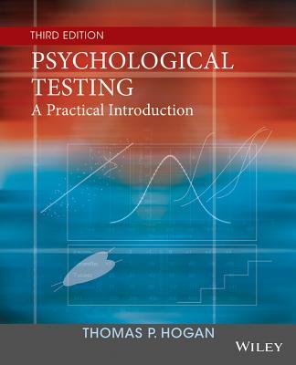 Psychological Testing: A Practical Introduction - Hogan, Thomas P, Dr.
