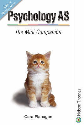 "Psychology AS: The Mini Companion AQA ""A"" Specification - Cardwell, Mike, and Flanagan, Cara"