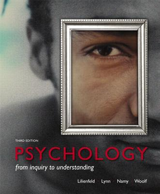 Psychology: From Inquiry to Understanding (Paperback) Plus New Mypsychlab with Pearson Etext -- Access Card Package - Lilienfeld, Scott O, Dr., PhD