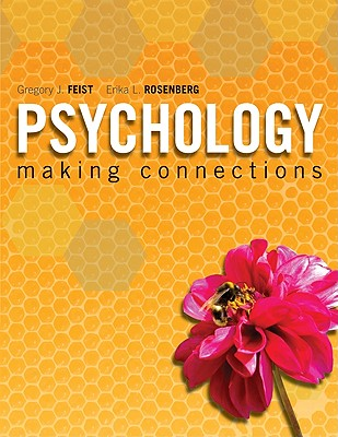 Psychology: Making Connections - Feist, Gregory, PhD, and Rosenberg, Erika L