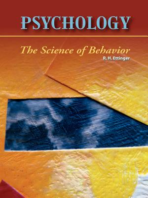 Psychology the Science of Behavior - R.H. Ettinger