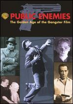 Public Enemies: The Golden Age of Gangster Film