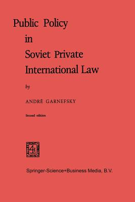 Public Policy in Soviet Private International Law - Garnefsky, Andre