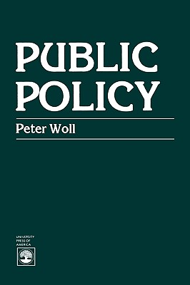 Public Policy - Woll, Peter