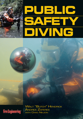 Public Safety Diving - Hendricks, Walt, and Zaferes, Andrea