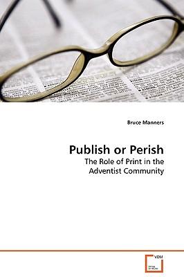Publish or Perish - Manners, Bruce