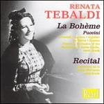Puccini: La Bohème; Recital by Renata Tebaldi
