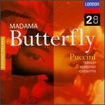 Puccini: Madama Butterfly - Angelo Mercuriali (vocals); Carlo Bergonzi (vocals); Enzo Sordello (vocals); Fiorenza Cossotto (vocals); Lidia Nerozzi (vocals); Michele Cazzato (vocals); Oscar Nanni (vocals); Paolo Washington (vocals); Renata Tebaldi (vocals)