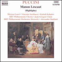 Puccini: Manon Lescaut (Highlights) - Henk Lauwers (bass); Kaludi Kaludov (tenor); Miriam Gauci (soprano); Vicente Sardinero (baritone);...