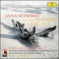 Puccini: Manon Lescaut - Anna Netrebko (vocals); Arina Holecek (vocals); Armando Pina (vocals); Benjamin Bernheim (vocals); Carlos Chausson (vocals);...