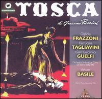 Puccini: Tosca - Alberto Albertini (vocals); Alfredo Mariotti (vocals); Antonio Zerbini (vocals); Editta Amedeo (vocals); Ferruccio Tagliavini (vocals); Giangiacomo Guelfi (vocals); Gigliola Frazzoni (vocals); Vittorio Pandano (vocals)