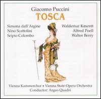 Puccini: Tosca - Alfred Poell (baritone); Hans Breitschopf (contralto); Harald Proglhoff (baritone); Karl Donch (baritone);...