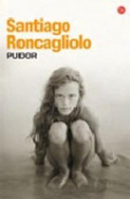 Pudor - Roncagliolo, Santiago
