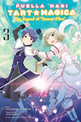 Puella Magi Tart Magica, Vol. 3: The Legend of Jeanne d'Arc - Magica Quartet, and Kawazu-Ku, and Masugitsune
