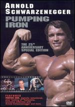 Pumping Iron: The 25th Anniversary [Special Edition]