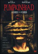 Pumpkinhead: Ashes to Ashes - Jake West