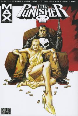 Punisher Max, Volume 6 - Hurwitz, Gregg, and Swierczynski, Duane, and Gischler, Victor