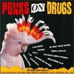 Punks on Drugs!