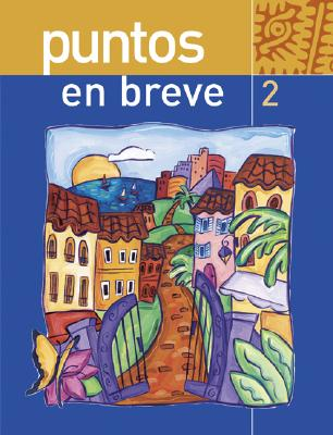 Puntos En Breve (Student Edition) + Bind-In Olc Passcode Card - Knorre, Marty, and Dorwick, Thalia, and Glass, William R